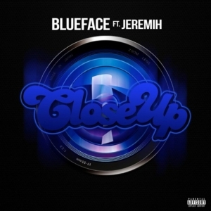 Blueface - Close Up Ft. Jeremih